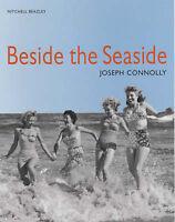 Beside the Seaside Connolly, Joseph Very Good Book