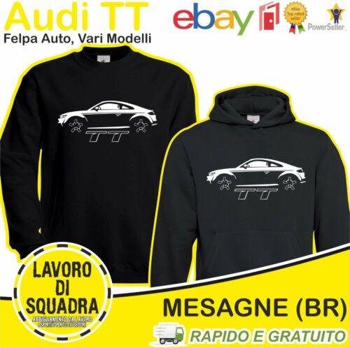 Car Auto Motor Motori Automobile Idea Regalo Cars Luxury Lusso AUDI TT Felpa