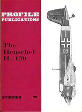 HENSCHEL HS 129: PROFILE PUBLICATIONS No.69/ AUGMENTED NEW-PRINT FACSIMILE ED