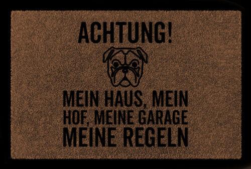 SCHMUTZMATTE Fußmatte ACHTUNG MEIN HAUS MEIN HOF Hund Tierisch Haustier Türmatte