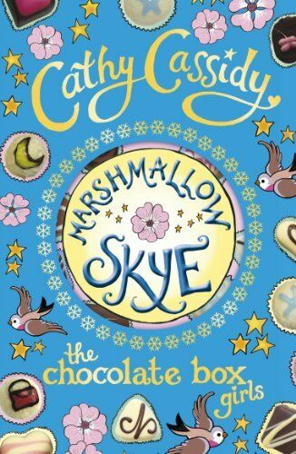 1 of 1 - Chocolate Box Girls: Marshmallow Skye by Cassidy, Cathy 0141325240 The Cheap