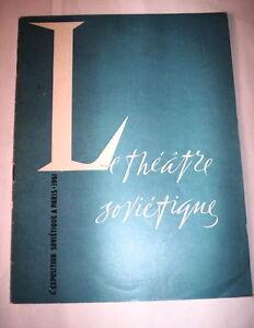 LE THEATRE SOVIETIQUE / L'EXPOSITION SOVIETIQUE A PARIS 1961