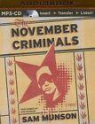 The November Criminals by Sam Munson (CD-Audio, 2015)
