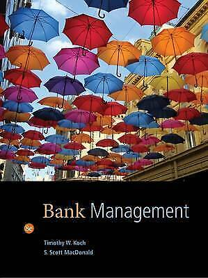 Bank Management by S. Macdonald, Timothy W. Koch (Hardback, 2014)