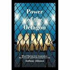 Power of the Octagon: Mixed Martial Arts Inspiration for Personal and Professional Success by Dr Anthony Johnson (Paperback / softback, 2011)