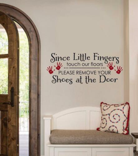 Since Little Fingers Touch Our Floor Vinyl Decal Wall Sticker Letters Entryway