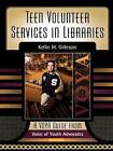 Teen Volunteer Services in Libraries by Kellie M. Gillespie (Paperback, 2003)