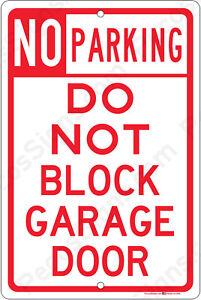 Details about No Parking Do Not Block GARAGE Door - 8