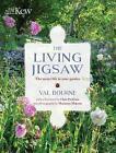 The Living Jigsaw by Val Bourne (Hardback, 2017)