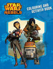 Star Wars Rebels - Colouring and Activity Book by Hardie Grant Egmont (Paperback, 2015)
