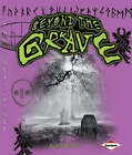 Beyond the Grave by Judith Herbst (Paperback, 2009)