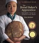 Bread Baker's Apprentice: Mastering the Art of Extraordinary Bread by Peter Reinhart (Hardback, 2016)