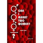 Can I Marry Two Women? 9781411690844 by Adam Yousef Paperback