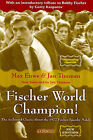 Fischer World Champion: The Acclaimed Classic About the 1972 Fischer-Spassky Match by Max  Euwe (Paperback, 2008)