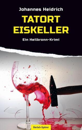 1 von 1 - Tatort Eiskeller von Johannes Heidrich (2015, Taschenbuch)
