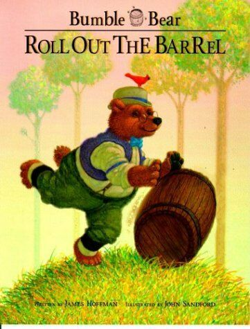 Roll Out the Barrel (Bumble Bear Storybooks)
