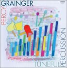 Percy Grainger: Tuneful Percussion (CD, Feb-2010, Move)
