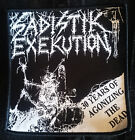 Sadistik Exekution 30 Years Patch Death Metal Dave Slave Rok Rev Kris Hades