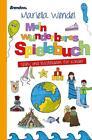 Mein wunderbares Spielebuch. Spiel- und Bastelideen für Kinder von Mariella Wendel (2014, Taschenbuch)