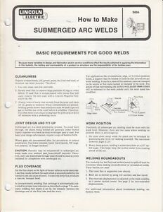 1981 lincoln electric pamphlet submerged arc welds 8 pages q3 rh ebay com Submerged Metal Arc Welding Submerged Arc Welding Dum Guide