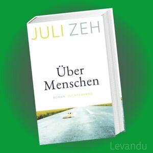 ÜBER MENSCHEN | JULI ZEH | Roman - Hardcover - Der neue Bestseller - NEU