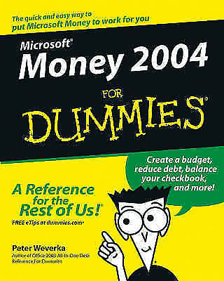 Microsoft Money 2004 for Dummies (For Dummies (Computers)), Weverka, Peter, Very
