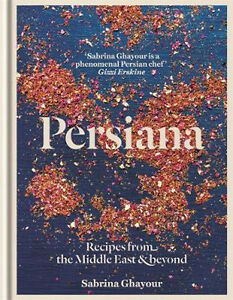 Persiana-Recipes-from-the-Middle-East-amp-Beyond-Sabrina-Ghayour