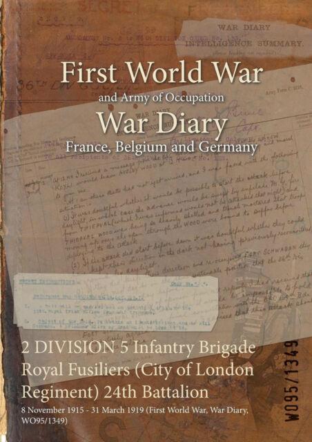 5 Infantry Bde City of London Regiment 24th Batt 8 November 1915 - 31 March 1919
