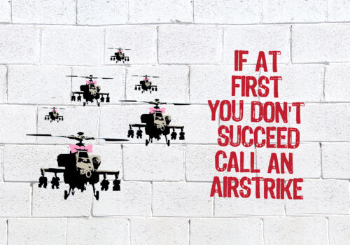 Banksy Flag Call An Airstrike Banner Decoration Many Sizes With 4 Brass Eyelets