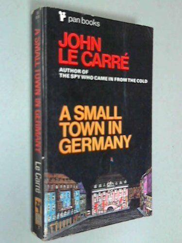 A Small Town in Germany By  John le Carre. 9780330023061