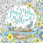 My Mother, My Heart: A Joyful Book to Color by Eleri Fowler (Paperback, 2016)
