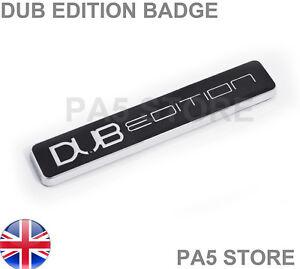 Dub-Edition-Black-amp-Chrome-car-badge-Wing-Body-V-W-Beetle-Golf-Bora-Lupo-Polo