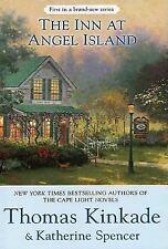 An Angel Island Novel: The Inn at Angel Island 1 by Thomas Kinkade and...