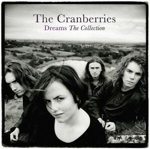 The Cranberries - Dreams: The Collection [New Vinyl LP] UK - Import
