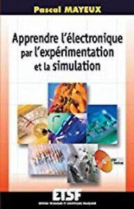Apprendre-l-039-electronique-par-l-039-experimentation-et-la-simulation-Livre-CD-Rom
