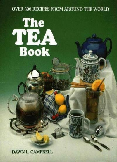 The Tea Book By Dawn L. Campbell
