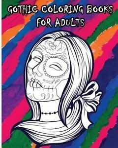 Details about Day of the Dead Sugar Skull Coloring Book : Gothic Coloring  Books for Adults,...