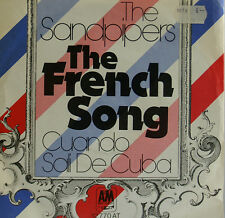 "THE SANDPIPERS - THE FRENCH SONG - CUANDO SALI DE CUBA - 7""SINGLES (h590)"