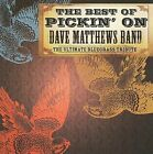 The Best of Pickin' on Dave Matthews Band by Various Artists (CD, 2009, CMH Records)
