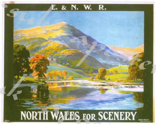Vintage LNWR North Wales For Scenery Railway Poster A4//A3//A2//A1 Print