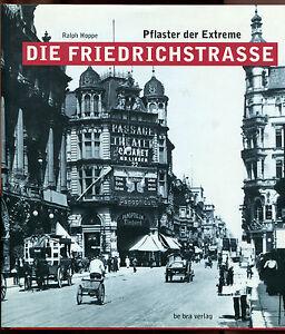 R-Hoppe-Die-Friedrichstrasse-Pflaster-der-Extreme-Berlin-Geschichte-Chronik