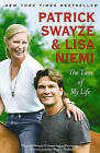 The Time of My Life by Patrick Swayze, Lisa Niemi Swayze (Paperback / softback)