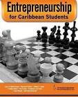 Entrepreneurship for Caribbean Students by Paul Pounder, Lystra B. Stephens-James, Kadamawe A. H. N. Knife, Franklyn Gittens, Cuthbert C. Joseph, Mauvalyn M. Bowen (Paperback, 2014)