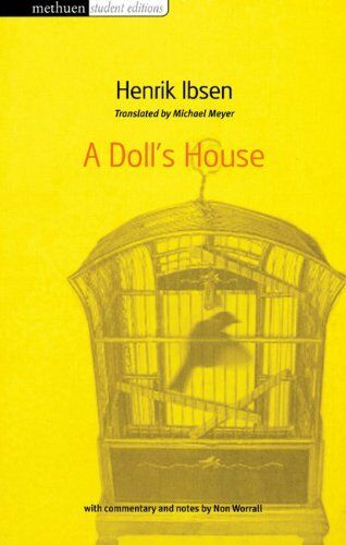 A Doll's House (Methuen Student Editions) By Henrik Ibsen, Non Worrall, Michael