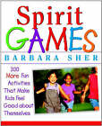 Spirit Games: 300 Fun Activities That Bring Children Comfort and Joy by Barbara Sher (Paperback, 2002)