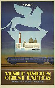 ORIENT EXPRESS London..Paris..Venice Vintage Travel//Rail Poster 3 A1A2A3A4 Sizes