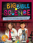 Big Bible Science: Experiment and Explore God's World by Erin Lee Green (Paperback, 2016)
