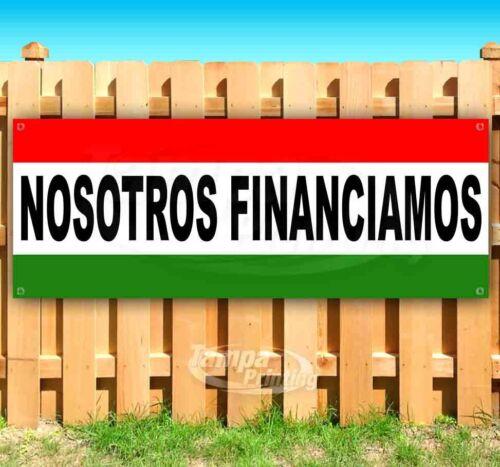NOSOTROS FINANCIAMOS Advertising Vinyl Banner Flag Sign SPANISH CAR DEALERSHIP