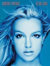 Britney Spears : In the Zone by Britney Spears  Songbook Sheet Music Song Book