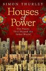 Houses of Power: The Places that Shaped the Tudor World by Simon Thurley (Hardcover, 2017)
